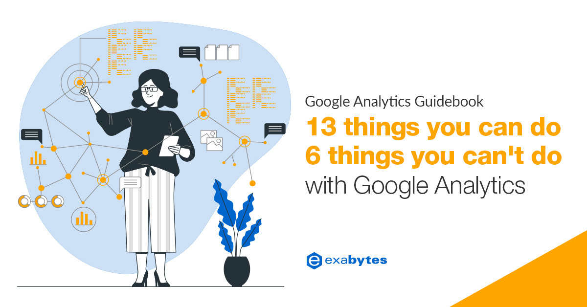 Google Analytics for Beginners - 13 things you can do and 6 things you can't do with Google Analytics